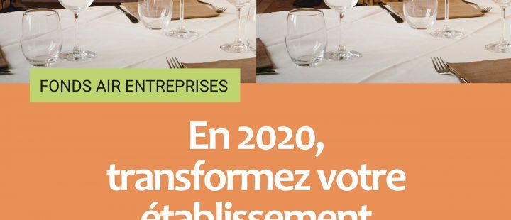 En 2020, transformez votre établissement grâce au Fonds Air Entreprises