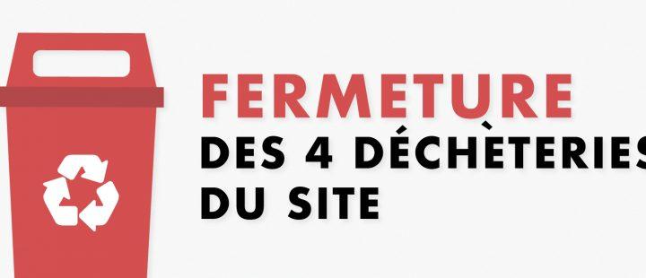 Confinement :  FERMETURE DES 4 DECHETERIES A PARTIR DE CE MARDI MIDI
