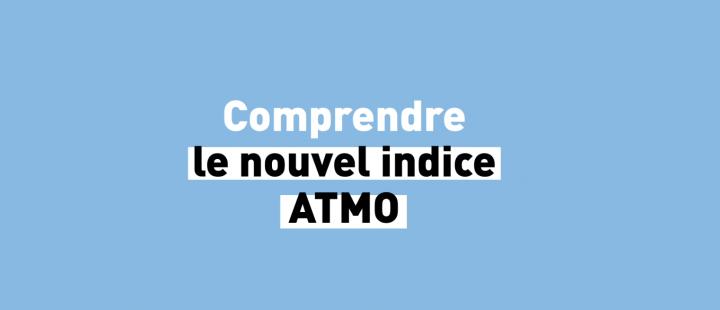 Comprendre le nouvel indice Atmo
